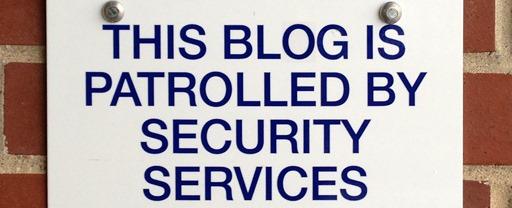 Blog security patrol
